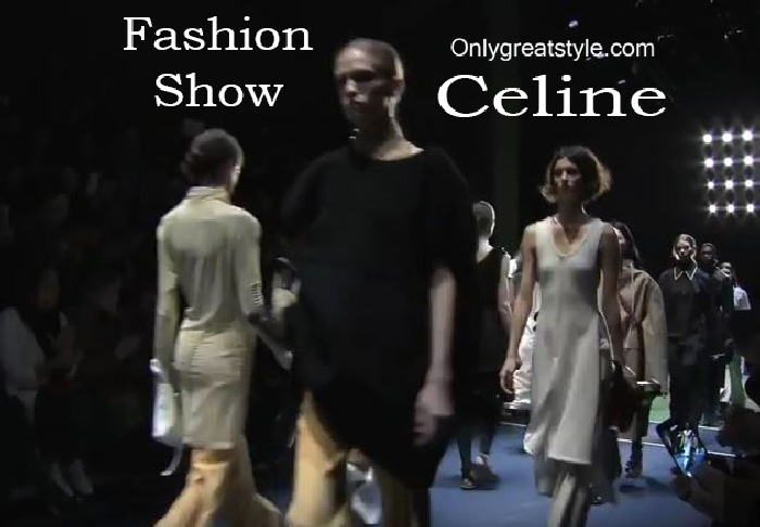Celine fashion show fall winter 2016 2017 for women