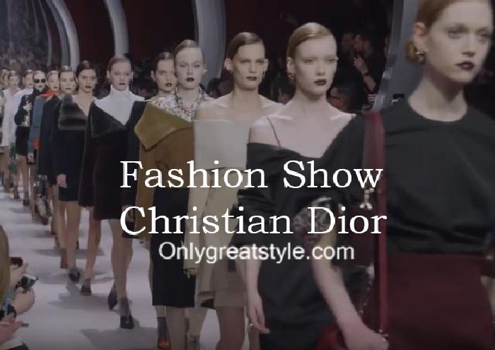 Christian Dior fashion show fall winter 2016 2017 for women