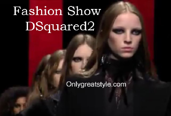 DSquared2 fashion show fall winter 2016 2017 for women