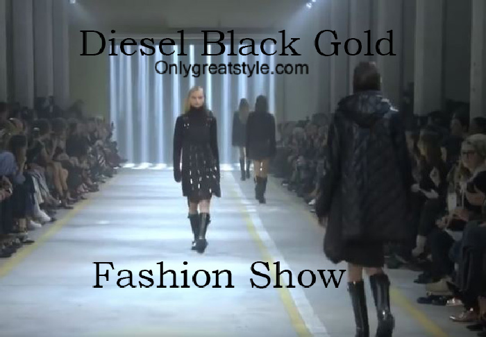 Diesel Black Gold fashion show fall winter 2016 2017 for women