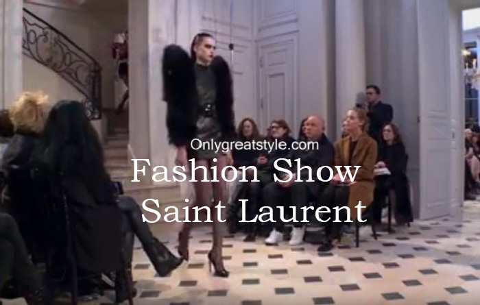 Saint Laurent fashion show fall winter 2016 2017 for women